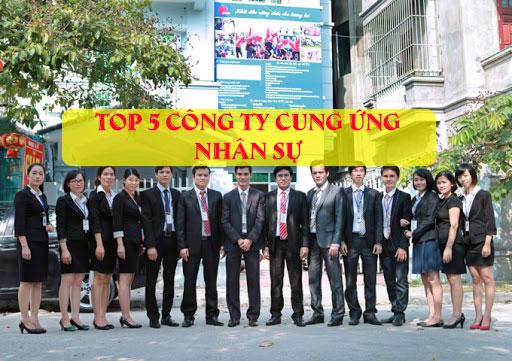 Top 5 công ty cung ứng nhân sự