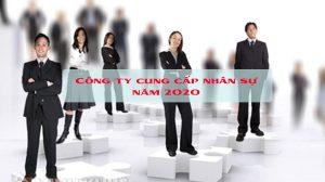Công ty cung cấp nhân sự năm 2020